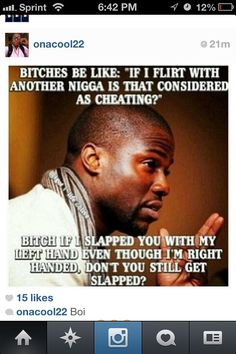 Kevin hart funny .my bf needs to read this