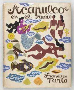Acapulco en el rueno by Francisco Tario #book #cover