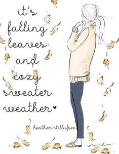 Weather Quotes, Hello Weekend, Sassy Pants, Autumn Aesthetic, Illustration, Hello Autumn, Autumn Inspiration, Autumn Leaves, Autumn Art