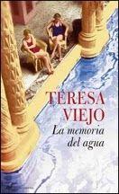 Susurros de Bibliotecas: La memoria del agua de Teresa Viejo