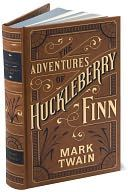The Adventures of Huckleberry Finn (Barnes & Noble Leatherbound Classics Series) by Mark Twain: Book Cover