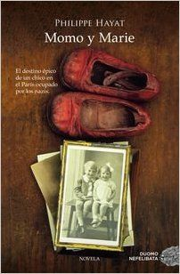 Momo Y Marie (Nefelibata): Amazon.es: Philippe Hayat, Antonio-Prometeo Moya Valle: Libros