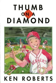 Thumb on a Diamond by Ken Roberts. Thumb and Susan come up with an ingenious plan that will take all of the village's nine school-aged kids on the trip of a lifetime. They'll form a baseball team, win the regional title and qualify to be sent to the provincial championships in Vancouver, courtesy of the school board.  Never mind that none of them has ever played baseball before. Never mind that there are no other teams to compete for the regional championship. Never mind that the village is…