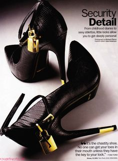 Tom Ford's Chastity Pad-locked Pumps! Now this is not just a pair of shoes! The amazing mind of Tom Ford to come up with shoes so amazing as this pair!!! Getting a pair pronto!!! $1,900