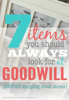 7 Items You Should Always Look for at Goodwill {Before Shopping Retail Stores}. Passionate Penny Pincher is the source printable & online coupons! Get your promo codes or coupons & save. Thrift Store Shopping, Thrift Store Finds, Shopping Hacks, Thrift Stores, Goodwill Finds, Bargain Shopping, Shop Goodwill, Shopping Deals, Thrift Store Crafts