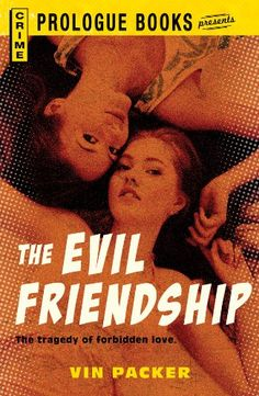 Free Book - The Evil Friendship by Vin Packer, is free from Barnes & Noble and for UK customers in the Kindle store (see below), courtesy of publisher Prologue Books.