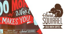 Secret Squirrel Limited Edition Cold Brew Coffee ...I mean, hey, if it involves squirrels, I probably need to pin it.