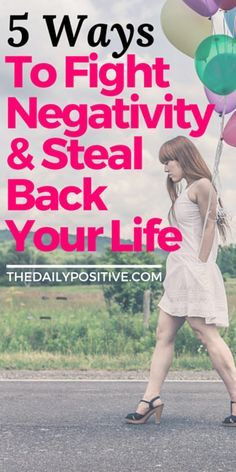 In recent studies, negativity is shown to form the same functional properties as addiction. It's even for negative people and thoughts to surround and consume you. Here are 5 ways to  fight back.