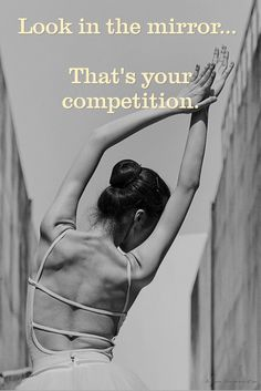 For my daughter. #dancer #daughter #quote