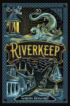 "Riverkeep (Book) : Stewart, Martin J. : ""When Wulliam's father is possessed by a dark spirit, Wull must care for him and take on his family's mantle of Riverkeep, tending the Danek""-- Provided by publisher Book Cover Design, Book Design, Layout Design, Science Fiction, Dark Spirit, Book Sites, Beautiful Book Covers, Book Week, Year Book"