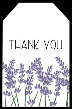 Beautiful floral thank you gift tag with lavender flowers to print for free and attach to a gift to say thank you. Small Thank You Gift, Thank You Gifts, Small Gifts, Printable Designs, Printable Cards, Free Printables, Teacher Thank You, Thank You Tags, Teacher Appreciation Gifts