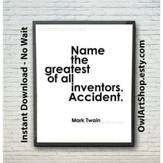 Mark Twain Quote, Luck quote Name the greatest of all inventors. ($4.90) via Polyvore featuring home and home decor
