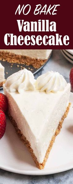 Esmeralda Mollineau saved to NO*BAKE DESSERTS no-bake vanilla cheesecake is so light and creamy! Top with strawberries, chocolate, or simple whipped cream. Perfect for any dinner party or holiday gathering. No Bake Vanilla Cheesecake, Baked Cheesecake Recipe, Low Carb Cheesecake, No Bake Desserts, Easy Desserts, Dessert Recipes, Keto Recipes, Dessert Simple, Strudel