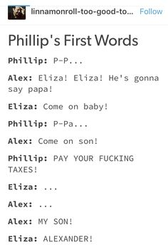 Alex: He really takes after his father doesn't he screams holding baby Phi - Batman Funny - Ideas of Batman Funny - Alex: He really takes after his father doesn't he screams holding baby Phillip or the window to make his point at am Alexander Hamilton, Phillip Hamilton, Hamilton Lin Manuel Miranda, Hamilton Fanart, Aaron Burr, Funny Memes, Hilarious, Hamilton Musical, Fandoms