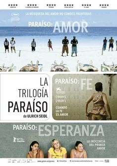 Trilogía Paraíso: AMOR - FE -  ESPERANZA | Ulrich Seidl