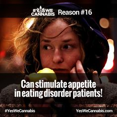 Can stimulate appetite in eating disorder patients! - http://ywc.ec/why16  #YesWeCannabis