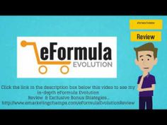 Check out this detailed review of the eFormula Evolution and check out a underground strategies!  eFormula Evolution Review  Bonus -- http://www.youtube.com/watch?v=M6ES77NBkb0