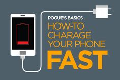 Watch the video Pogue's Basics: How To Charge Your Phone Fast! on Yahoo News. Forget to charge your phone overnight and need to get a charge fast? David Pogue shows you how to charger your phone in a flash.