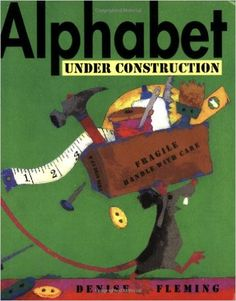 Alphabet Under Construction by Denise Fleming. Ms. Clara read this book on 9/1/15!