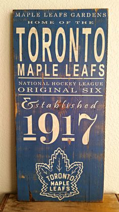 Toronto Maple Leafs Hockey - Original 6 - Established 1917 wood sign by… Toronto Maple Leafs Wallpaper, Toronto Maple Leafs Logo, Leafs Game, Maple Leaf Cookies, Maple Leafs Hockey, Toronto Photography, Distressed Wood Signs, Montreal Canadiens, Reno