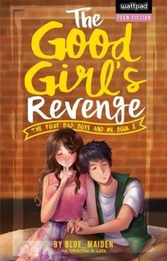 Read The Good Girl's Revenge book! from the story The Good Girl's Revenge (Published) by blue_maiden (Tina Lata) with reads. Wattpad Published Books, Wattpad Book Covers, Wattpad Books, Books To Buy, Books To Read, My Books, Wattpad Romance, Romance Novels, Best Wattpad Stories