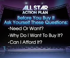 From Suze Orman - Questions to ask yourself before buying something.