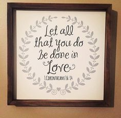 Let all that you do be done in love // by TIMBERANDLACECO on Etsy