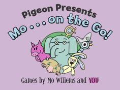 Pigeon Presents…Mo on the Go! (Hyperion) app review by Katie Bircher at The Horn Book, August 9th, 2013