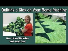 Quilting a King on Your Home Machine video trailer. Check out the workshop right here: http://www.leahday.com/shop/product/king-workshop/