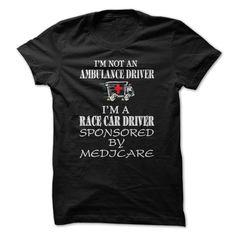 I am not an ambulance driver T Shirt, Hoodie, Sweatshirt