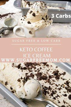 Sugar-Free Keto Coffee Ice Cream Atkins Desserts, Diabetic Desserts, Sugar Free Desserts, Frozen Desserts, Frozen Treats, Just Desserts, No Sugar Ice Cream, Low Cal Ice Cream, Keto Ice Cream