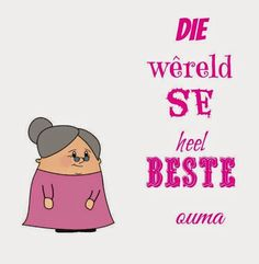 Baie Dankie, Goeie Nag, Afrikaans, Goeie More, Mothers Day Quotes, Stencil Templates, Creative Cards, Quote Of The Day, Funny Quotes