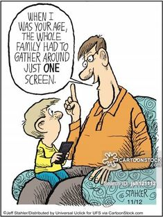 CartoonStock.com: 'When I was your age the whole family had to gather around just one screen.'