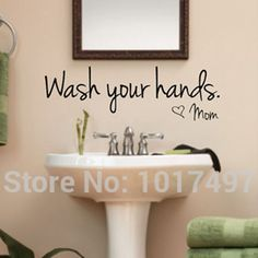 Bathroom wall stickers -- Wash Your Hands Love Mom - Waterproof Art Vinyl decal bathroom wall decor