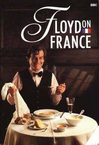 "Keith Floyd ""Floyd on France"""