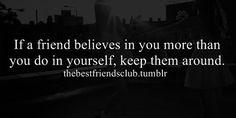 best friend, believe, yourself, friendship