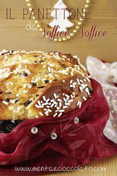 Menta e Cioccolato: IL PANETTONE con gocce di cioccolato ed albicocche - SOFFICE SOFFICE !!! #christmas