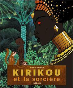Kirikou - Kirikou, Livre avec un CD audio  Xan