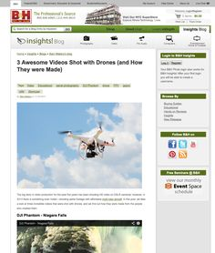 Check us out on BH! http://www.bhphotovideo.com/insights/blogs/video/3-awesome-videos-shot-drones-and-how-they-were-made.html?BI=4906