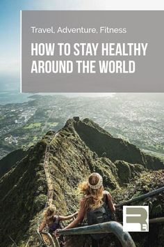 Make #exercise part of the #adventure with this guide to keeping in shape anywhere in the world. Including #nutrition #exercises you can do anywhere #healthy #travel activities & more! Bonus FREE eBook #travel #fitness guide - sign up at the bottom of the post!