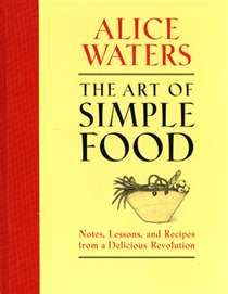 Alice Waters- I can read this cookbook like a novel.