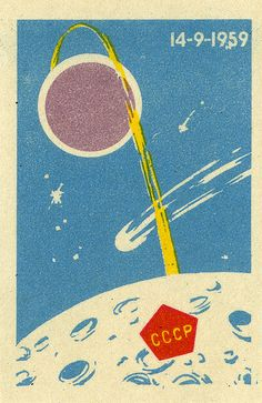 Thirty-six hours after launch, the Soviet Luna 2 crashes east of the Sea of Serenity on the Moon.    russian matchbox label scanned by maraid