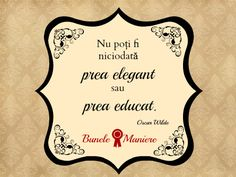 Citat-eleganta-educatie Latin Quotes, Respect, Theater, Life, Movies, Home Decor, Home, Decoration Home, Films