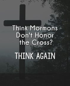 What Mormons really think about the cross...