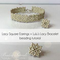 Lulu's Lacy Bracelet Beading Tutorial + Lacy Square earrings beading pattern, easy beading tutorial and pattern, beading tutorial bracelet