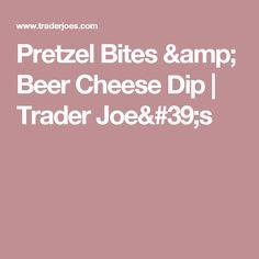 Pretzel Bites & Beer Cheese Dip | Trader Joe's