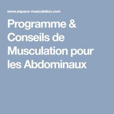 Programme & Conseils de Musculation pour les Abdominaux