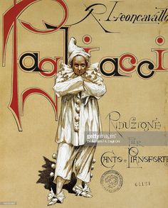 Pagliacci - Pagliacci (clowns) is an Italian opera in a prologue and two acts, with music and libretto by Ruggero Leoncavallo. It is the only Leoncavallo opera that is still widely staged. Frazier this is my fav opera. It's pretty awesome lol Radios, Ballet Posters, Opera Music, Chor, Opus, Italian Language, Vintage Circus, Musical Theatre, Musicals