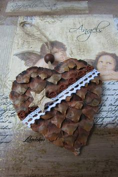 pine cone heart...This says:  šišky