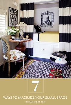 7 Ways to Maximize Your Small Space